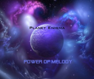 Power Of Melody - Planet Enigma