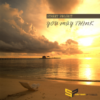 Street project - You may think