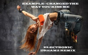 Example - Changed The Way You Kiss Me (Electronic DreamZ remix)