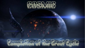Cosmic - Completion of the Great Cycle