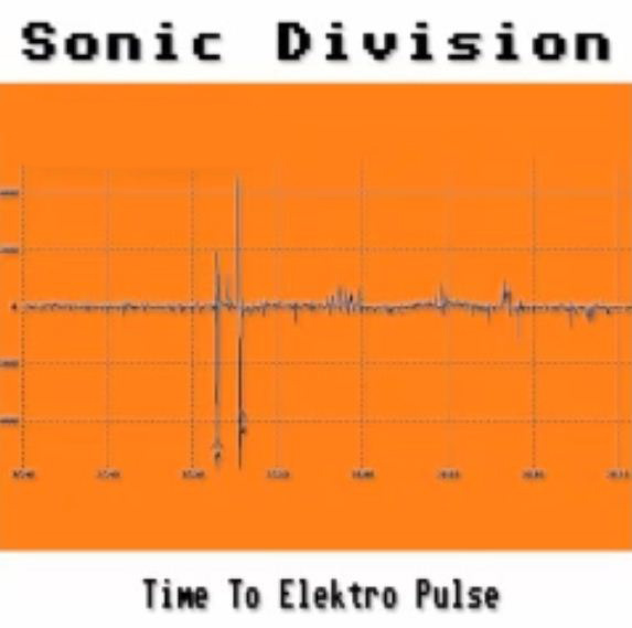 Sonic Division - Time To Elektro Pulse