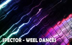 Spector-Weel dances