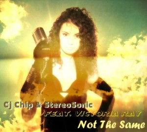 Cj Chip & StereoSonic feat. Victoria RAY - Not The Same