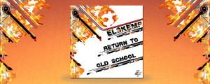 elSKemp – Return to Old School