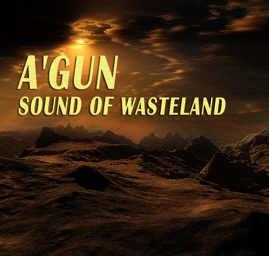 A'Gun - Sound of Wasteland