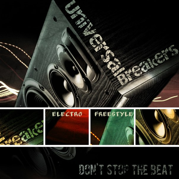 Universal Breakers - Don't stop the beat
