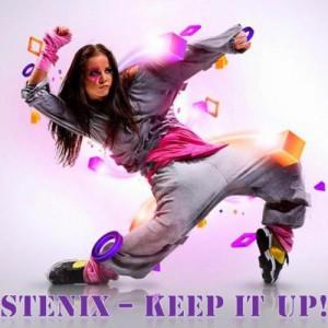 STENIX – Keep It Up!