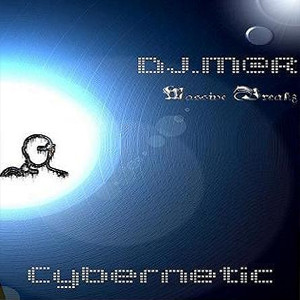 DJ.M@R [Massive Breakz] - Cybernetic