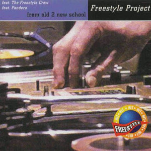 Freestyle Project - From old 2 new school