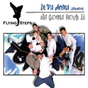 Flying Steps - In Da Arena (Situation) / We Gonna Rock It