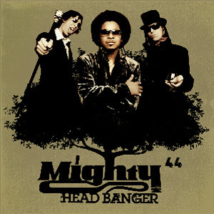 Mighty44 - HeadBanger