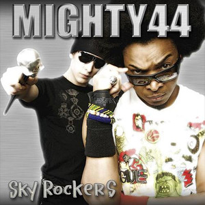 Mighty44 - Sky Rockers