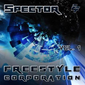 Spector - Freestyle corporation (Vol.1)
