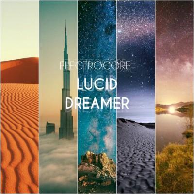 Electrocore - Lucid Dreamer