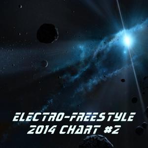 Electro Freestyle 2014 CHART #2