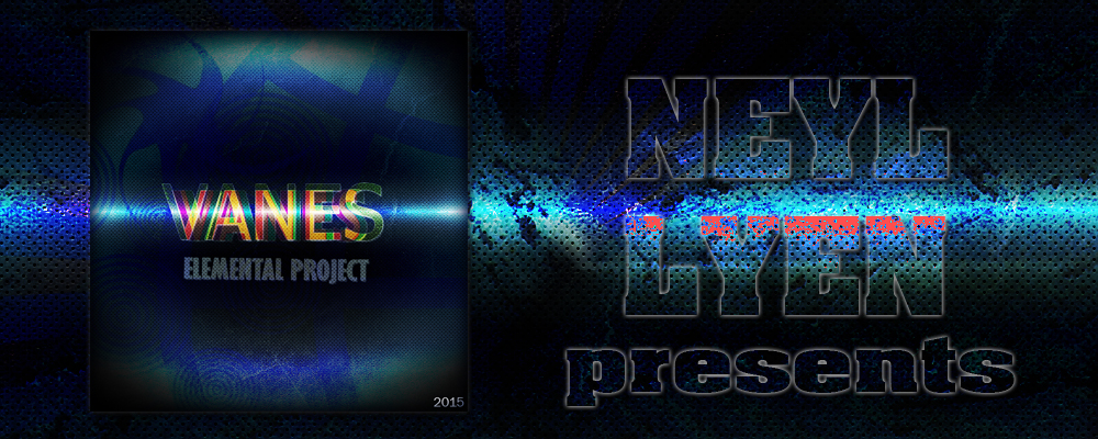 Elemental Project — Vanes
