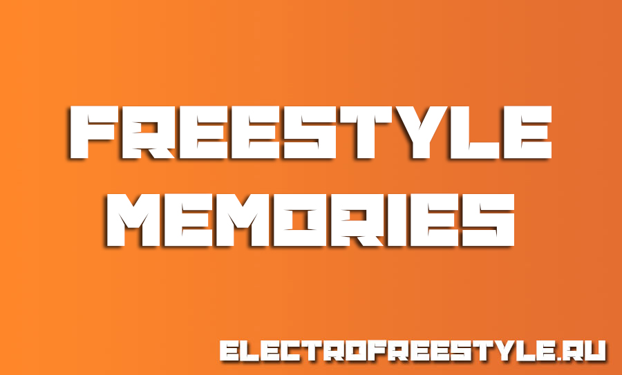 Freestyle memories