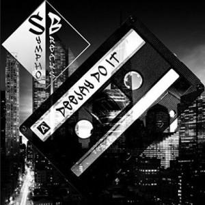SymphoBreaks - Deejay Do It