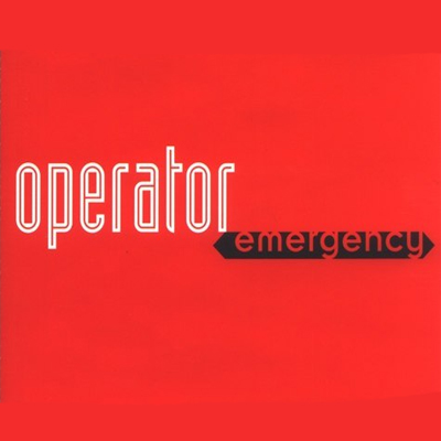 Operator – Emergency