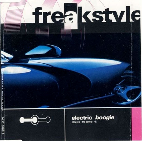 Freak Style — Electric Boogie
