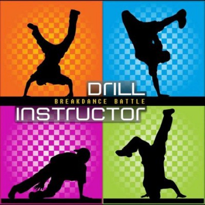 Drill Instructor – Breakdance Battle
