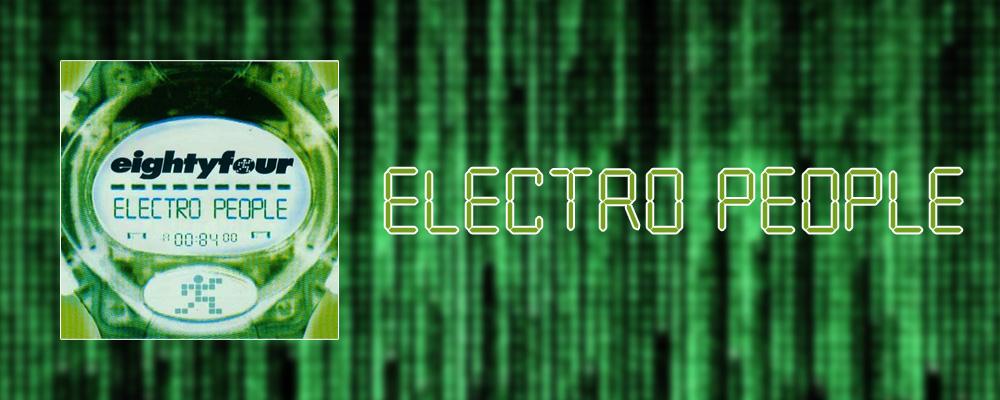 EIGHTYFOUR — ELECTRO PEOPLE