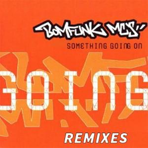 Bomfunk MC's — Something going on