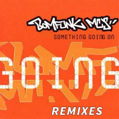 Bomfunk MC's — Something going on