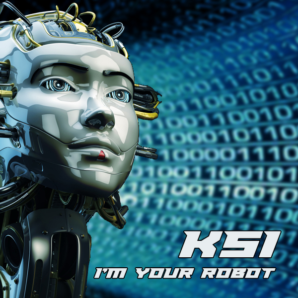 KSi  [I am your Robot]