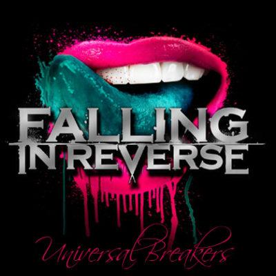 Universal Breakers - Falling in reverse
