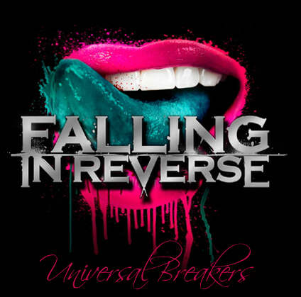 Universal Breakers — Falling in reverse