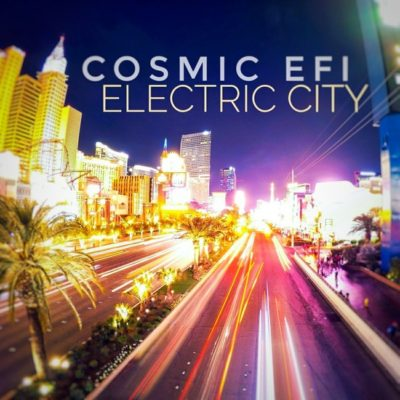Cosmic EFI - Electric City