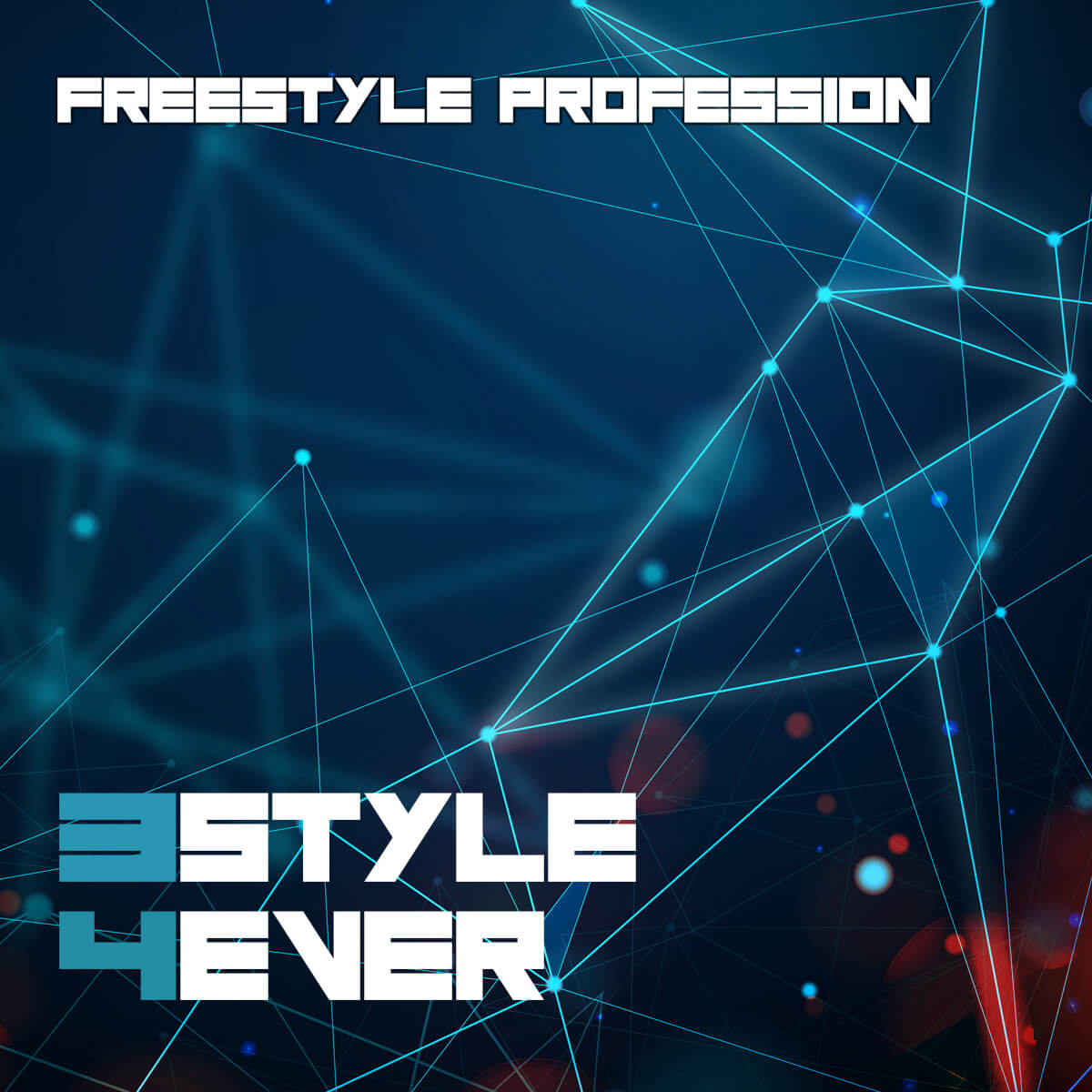 Freestyle Profession — 3style 4ever